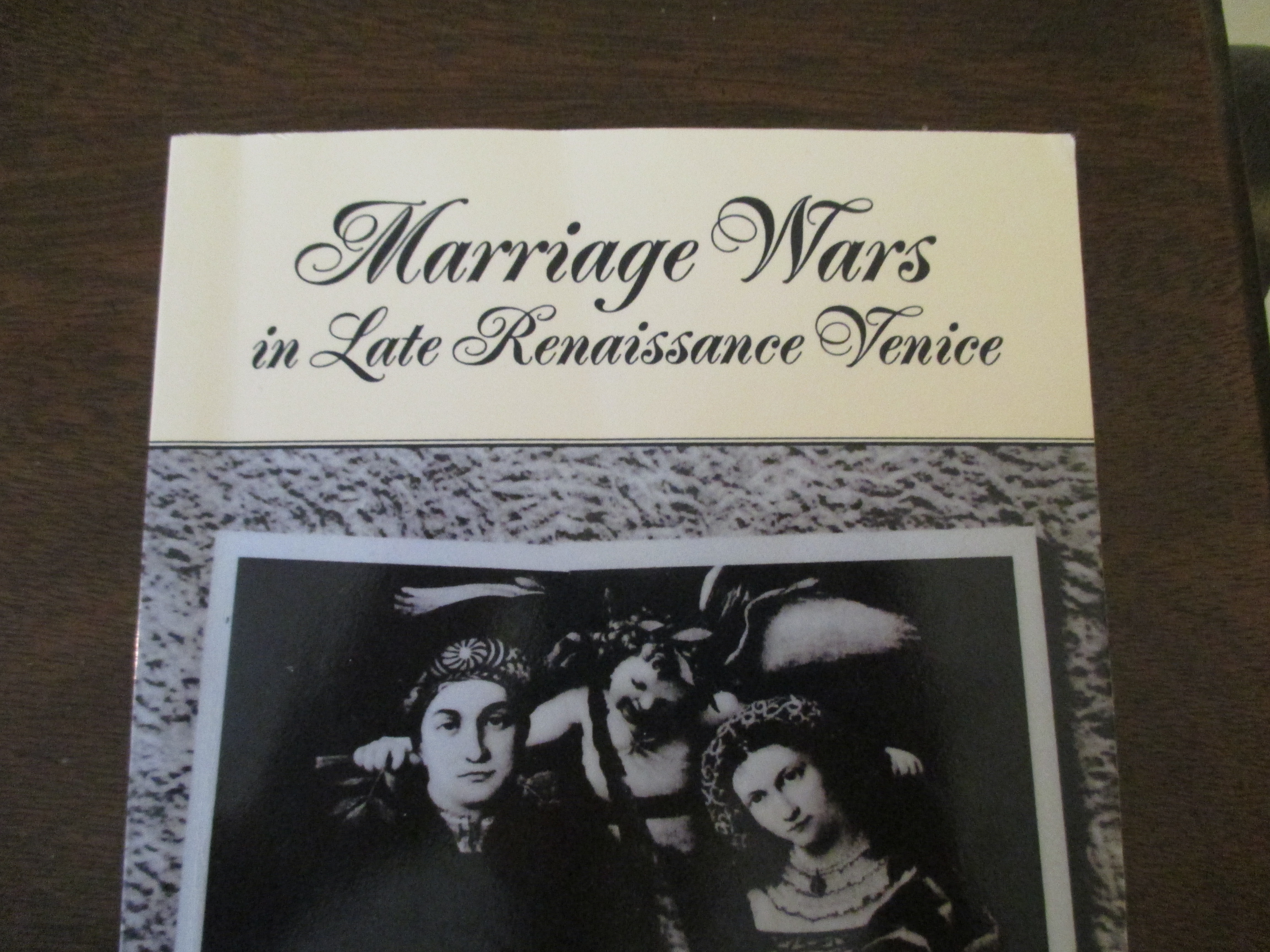 Marriage Wars in Late Renaissance Venice